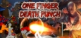 One Finger Death Punch Similar Games System Requirements