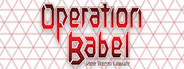 Operation Babel: New Tokyo Legacy System Requirements