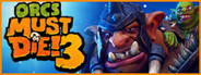 Orcs Must Die! 3 System Requirements