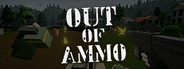 Out of Ammo Similar Games System Requirements