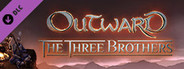 Outward The Three Brothers System Requirements