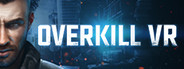 Overkill VR System Requirements