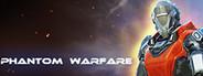 Phantom Warfare System Requirements