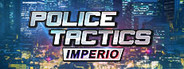 Police Tactics: Imperio System Requirements
