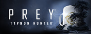 Prey - Typhon Hunter System Requirements
