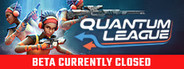 Quantum League System Requirements