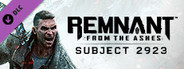 Remnant: From the Ashes - Subject 2923 System Requirements
