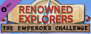 Renowned Explorers: The Emperor's Challenge System Requirements