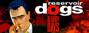 Reservoir Dogs: Bloody Days Similar Games System Requirements