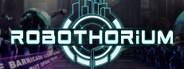 Robothorium: Sci-fi Dungeon Crawler System Requirements