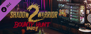Shadow Warrior 2: Bounty Hunt Part 1 System Requirements