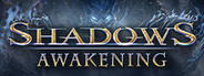 Shadows: Awakening System Requirements