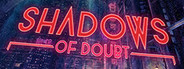 Shadows of Doubt System Requirements