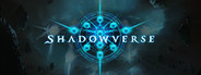 Shadowverse System Requirements