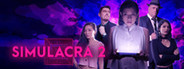 SIMULACRA 2 System Requirements