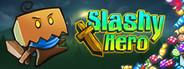 Slashy Hero System Requirements