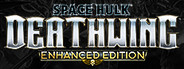 Space Hulk: Deathwing - Enhanced Edition Similar Games System Requirements