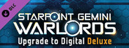 Starpoint Gemini Warlords - Upgrade to Digital Deluxe System Requirements