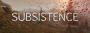 Subsistence Similar Games System Requirements