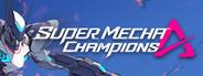 Super Mecha Champions System Requirements