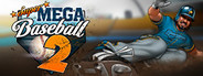 Super Mega Baseball 2 Similar Games System Requirements