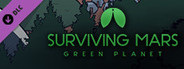 Surviving Mars: Green Planet System Requirements