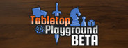 Tabletop Playground System Requirements