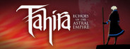 Tahira: Echoes of the Astral Empire System Requirements