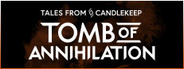 Tales from Candlekeep: Tomb of Annihilation Similar Games System Requirements
