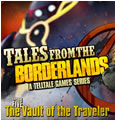 Tales from the Borderlands Episode 5 - The Vault of the Traveler System Requirements