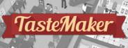 TasteMaker: Restaurant Simulator System Requirements
