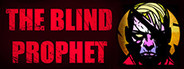 The Blind Prophet System Requirements