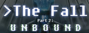 The Fall Part 2: Unbound System Requirements