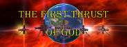 The first thrust of God System Requirements