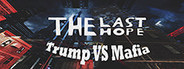 The Last Hope: Trump vs Mafia System Requirements