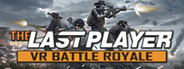THE LAST PLAYER:VR Battle Royale System Requirements
