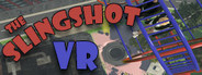 The Slingshot VR System Requirements
