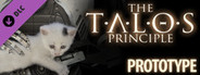 The Talos Principle - Prototype DLC System Requirements