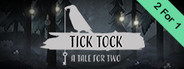 Tick Tock: A Tale for Two System Requirements