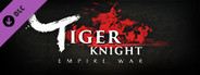Tiger Knight: Empire War - Righteous White Horses System Requirements