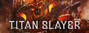 TITAN SLAYER System Requirements