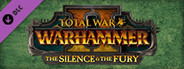 Total War: WARHAMMER 2 - The Silence and The Fury System Requirements