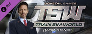 Train Sim World: Rapid Transit System Requirements