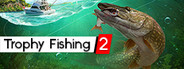 Trophy Fishing 2 System Requirements