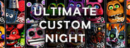 Ultimate Custom Night System Requirements