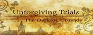 Unforgiving Trials: The Darkest Crusade System Requirements