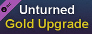 Unturned - Permanent Gold Upgrade System Requirements