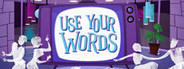 Use Your Words System Requirements