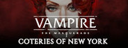 Vampire: The Masquerade - Coteries of New York System Requirements