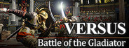 Versus: Battle of the Gladiator System Requirements